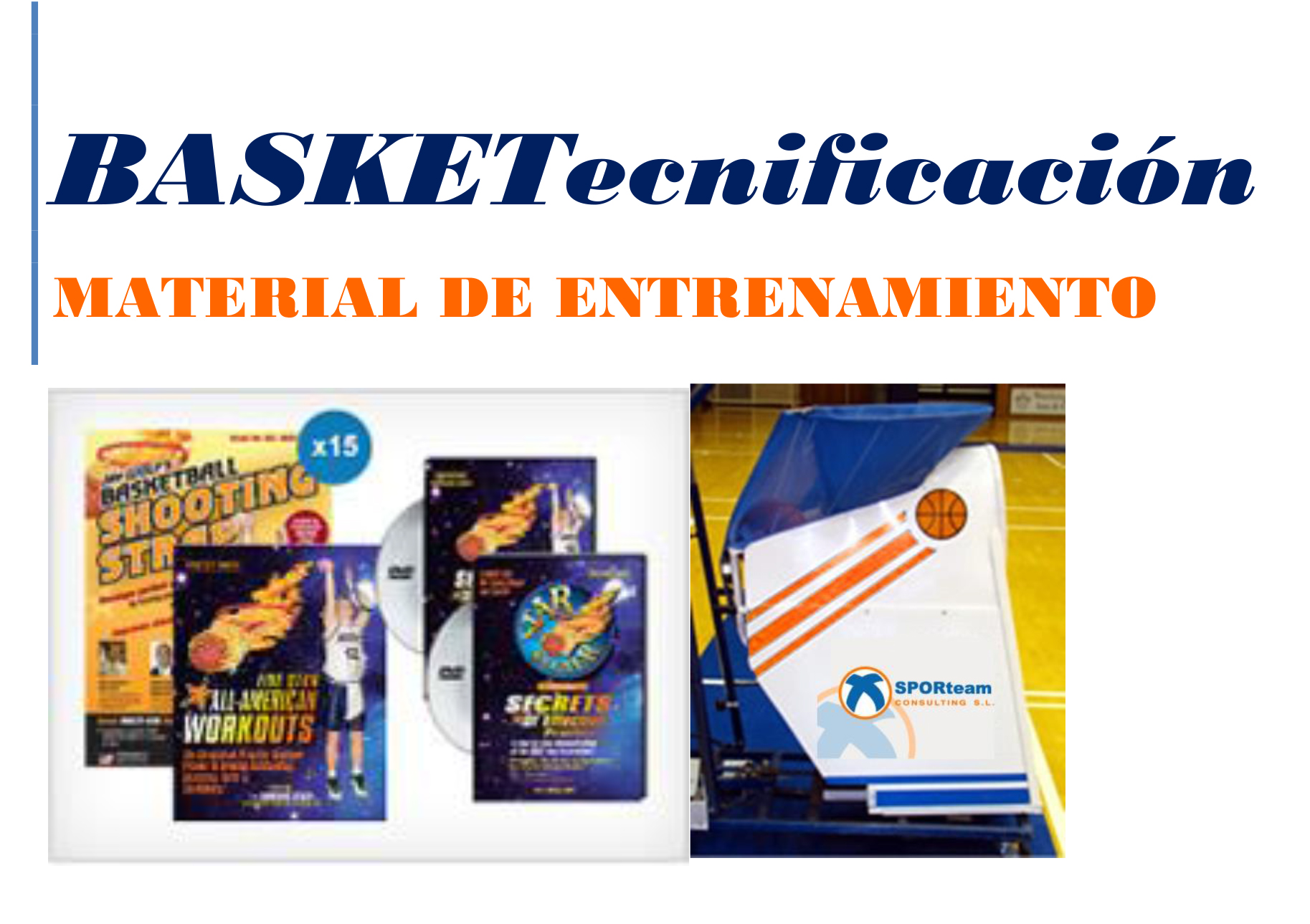 Dossier Material de Entrenamiento BASKETecnificación